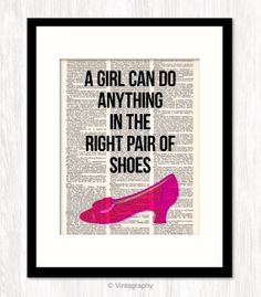 A GIRL Can Do Anything in the RIGHT Pair of SHOES by Vintagraphy, $10.00