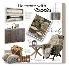 """Decorate with Candles"" by anitadz ❤ liked on Polyvore featuring interior, interiors, interior design, home, home decor, interior decorating, GO Home Ltd., Arteriors, AK47 and Cyan Design"