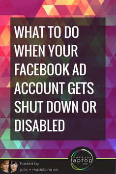 What to Do When Your Facebook Ad Account Gets Shut Down or Disabled// Create Your Laptop Life - Julie Stoian
