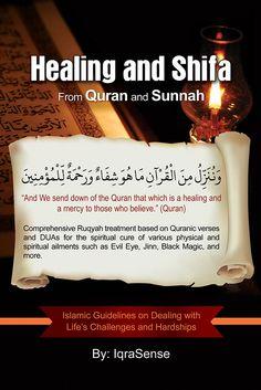 Healing (Shifa) from Quran and Sunnah (Ruqyah Verses Dua Treatment from Quran Hadith)