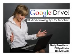 10 Mind-blowing Google Drive Tips & Tools for Teachers