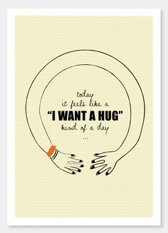 "Sometimes you just need a hug... ""I want a Hug"" - - - A4 art print  by Sophia Georgopoulou."