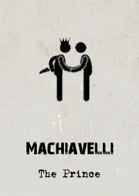 Machiavelli's Prince has (rightly or wrongly) been given a fairly harsh treatment. In his work, Machiavelli suggested that the good ruler (not the just ruler) was one that did whatever he could to maintain his position. For The Prince, the end always...