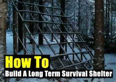 How To Build A Long Term Survival Shelter - SHTF Preparedness