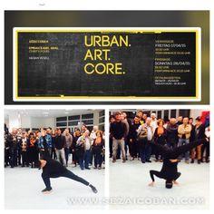 URBAN ART CORE - Exhibition Mûnich #hip-hop #Graffiti #Movement #Dance #Yoga #Urban-Arts #knowledge #e-book # Sezai-Coban #Performance #success #blessed #grateful