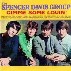 """Pin for Later: Wedding Music: The Ultimate Oldies Playlist """"Gimme Some Lovin'"""" by The Spencer Davis Group"""