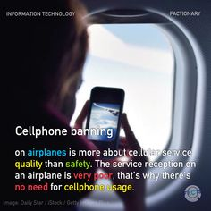 Cellphone banning on airplanes is more about cellular service quality than safety. The service reception on an airplane is very poor, that's why there's no need for cellphone usage. Cellular Service, Service Quality, Daily Star, Information Technology, Facebook Sign Up, Airplanes, Did You Know, Safety, Reception