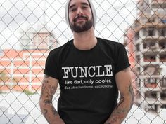 Funcle Definition Tshirt, Uncle Shirt, Funny Uncle Shirt, Gift for Uncle, Mens Graphic Tee, Funcle Tshirt, Funny Tee, Mens Funny Tshirt