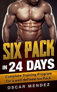 Six Pack in 24 days: Complete Training Program for a well defined Six Pack Edition by Oscar Mendez (Author) Your Dream Body Is Just 24 Days Away Best Amazon Deals, Six Packs, Free Kindle Books, Training Programs, Nonfiction Books, Things To Buy, Programming, Pilates, Envy