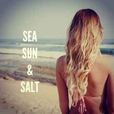 Sea ++ Sun ++ Salt.