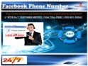 http://www.slideboom.com/presentations/1873609/Is-Your-Facebook-Chat-Not-Working%3F-Dial-Facebook-Phone-Number-1-850-361-8504		Is Your Facebook Chat Not Working? Dial Facebook Phone Number 1-850-290-8367	 If you have any Facebook related technical issues, then don't waste your time by moving here and there, you just pick your phone and tap our helpline Facebook Phone Number 1-850-290-8367 off the cuff. Our techies pick your phone call without any delay and give the technical assistance with…