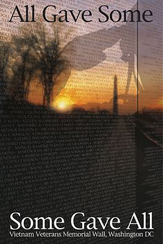 Vietnam Memorial Wall ~ All gave some ~ Some gave all!