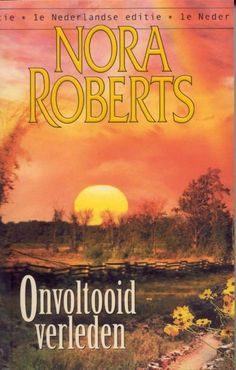 Onvoltooid verleden, Nora Roberts
