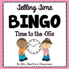 Telling time time to the 15s game blank bingo cards bingo telling time time to the 05s game solutioingenieria Images