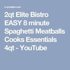 2qt Elite Bistro EASY 8 minute Spaghetti Meatballs Cooks Essentials 4qt - YouTube Cooks Essentials, Spaghetti And Meatballs, Instant Pot, Cooker, Easy, Youtube, How To Make, Recipes, Recipies