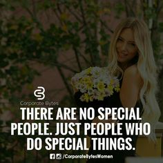 No special people, just people doing good things
