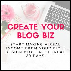 Want to build a blogging business? Check out this online course for everything you need to know about how to monetize a DIY and design blog.