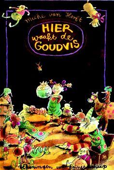 Groep 6  Heerlijk dun voorleesboek    Hier waakt de Goudvis - Mieke van Hooft