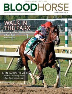October 1, 2016 issue 40 cover of BloodHorse featuring Walk In The Parx as Songbird remains unbeaten with Cotillion waltz. Keeneland September marathon sale 'strong' despite slight dips in gross, average. http://photos.bloodhorse.com/TheBlood-HorseCovers/2016-Covers/i-M59vQcB/A