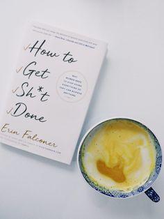 Buchbesprechung: How To Get Sh * t Done, von Erin Falconer - Bücher Best Books To Read, Books To Buy, Good Books, My Books, Book Club Books, Book Nerd, Reading Lists, Book Lists, Reading Books