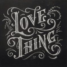 Love thing by @regalisapertura - Daily typography & lettering design love - #typostrate - typostrate.com