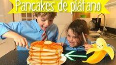 PANCAKES o tortitas de platano * Sólo 2 INGREDIENTES sin harina  ** ¡Hoy no hay cole! - YouTube