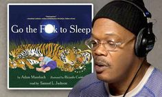 Samuel L. Jackson reads Go The F*** To Sleep free for Father's Day