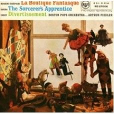 La Boutique Fantasque/The Sorcerer's Apprentice/Divertissement by Boston Pops Orchestra from RCA