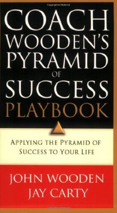 Coach Wooden's Pyramid of Success Playbook: Applying the Pyramid of Success to Your Life by John Wooden. $5.99. Author: John Wooden. Publication: July 29, 2005. Publisher: Regal (July 29, 2005)