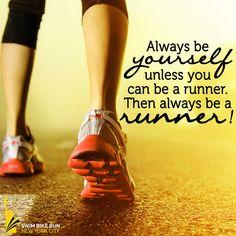 Always be a runner. #Running #Motivation