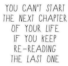 How true is that - stop looking back and start looking forward