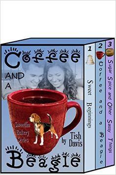 Coffee and a Beagle: Sweetlin Bakery Series Vol 1 Christian boxed set (Sweetlin Bakery Boxset) - Kindle edition by Tish Davis. Religion & Spirituality Kindle eBooks @ Amazon.com.