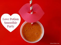 Love Potion Smoothie Party - a simple and healthy idea for the #school #Valentines party!