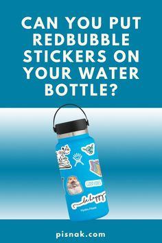 I decided to test if Redbubble stickers would stick to my hydro flask and water bottle for 7 months. Red Bubble Stickers, Hydro Flask, 7 Months, Water Bottle, Canning, Drinks, Drinking, Beverages, Water Bottles