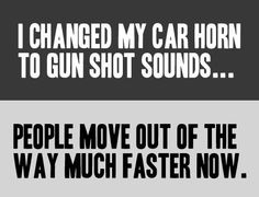 Funny pictures about I changed my car horn. Oh, and cool pics about I changed my car horn. Also, I changed my car horn. Thats The Way, That Way, Look At You, Just For You, Car Horn, Funny Quotes, Funny Memes, Memes Humor, Random Quotes
