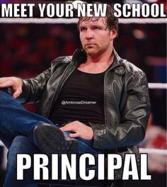 I would get in trouble all the time. #DeanAmbrose #BelieveInAmbrose #LunaticFringe