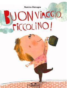 Buon Viaggio piccolino Book Cover Design, Book Design, Kitty Crowther, Teacher Books, Baby Blog, Happy Reading, Children's Picture Books, Children's Literature, Children's Book Illustration