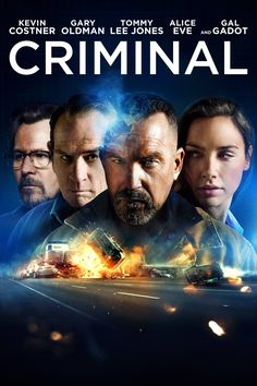Criminal Movie Poster - Kevin Costner, Gary Oldman, Tommy Lee Jones  #Criminal, #KevinCostner, #GaryOldman, #TommyLeeJones, #ArielVromen, #ActionAdventure, #Art, #Film, #Movie, #Poster
