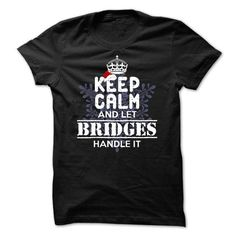 BRIDGES  -Special For Christmas - #basic tee #hoodies for teens. ORDER HERE => https://www.sunfrog.com/Names/BRIDGES--Special-For-Christmas-rdhri.html?68278