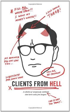 Clients From Hell: A collection of anonymously-contributed « Library User Group
