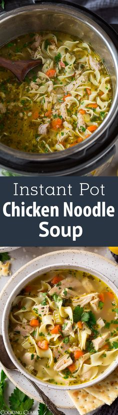 Instant Pot Chicken Noodle Soup - This is likely to become your new go-to chicken noodle soup! So easy to make yet the end result tastes amazing! It's a homestyle chicken noodle soup everyone will love, and you'll love how the instant pot does almost all of the work. #instantpot #chickennoodlesoup #dinner #comfortfood #soup #recipe via @cookingclassy