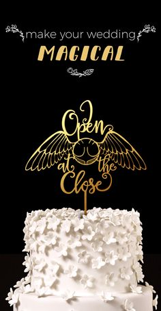 I Open at The Close Harry Potter Wedding Cake Topper, magical cake topper, snitch cake topper, Harry Potter nerd wedding