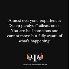 I've had that a few times. So scary. U want ti scream out for help but u can't. Psychology Says, Health Psychology, Counseling Psychology, Psychology Quotes, Weird Facts, Fun Facts, Physiological Facts, Laughter Quotes, Sleep Paralysis