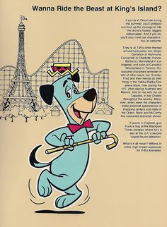 Huckleberry Hound recommends Kings Island -- I took several trips to Kings Island and took my kids there also.