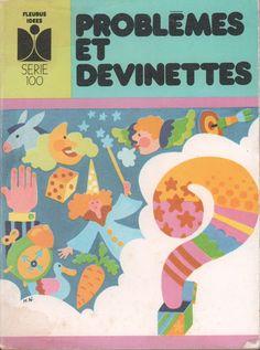 Collectif, Problèmes et devinettes (1973) Document, Lectures, Parenting, Kids Rugs, Education, Books, Comprehension, Magazines, Antique Books