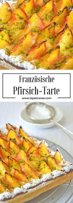 Rezept für französische Pfirsich-Blätterteig -Tarte mit Frangipane * Recipe for french Peach Frangipane Tart with puff pastry * Recette de Tarte feuilletée aux pêches * Made by La Pâticesse
