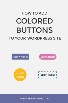 A quick tutorial for adding colored buttons to your WordPress site. A great way to bring attention to important links! Wordpress Guide, Wordpress Plugins, Website Design Inspiration, Web Design, Blog Design, Design Ideas, Entrepreneur, Layout, Blogging For Beginners