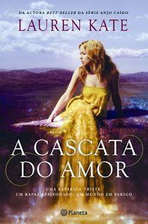 Livros e marcadores: Resultado Passatempo: A Cascata do Amor de Lauren ...