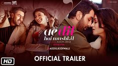 Watch Ae Dil Hai Mushkil (ADHM) Movie 2016 Full Official HD Trailer Video