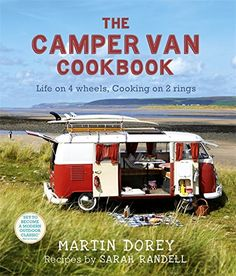 The Camper Van Cookbook: Life on 4 wheels, Cooking on 2 rings by Martin Dorey Copywriter http://www.amazon.co.uk/dp/1444703897/ref=cm_sw_r_pi_dp_Z-Y8vb0RN70S8